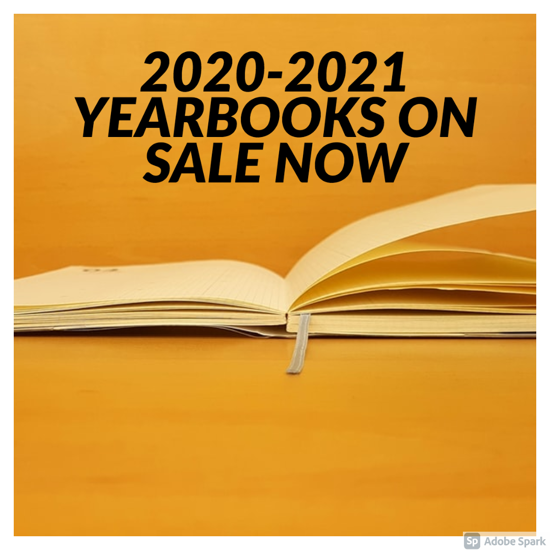 2021 Yearbooks and Senior Ads On Sale Now